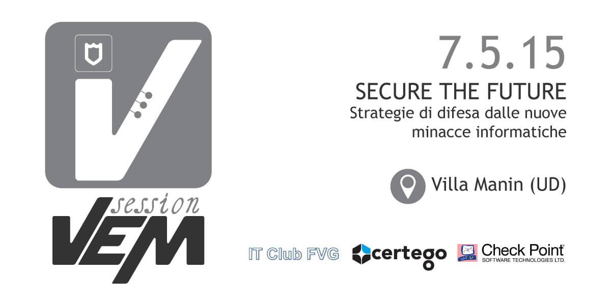 VEM session Security - Udine - 7 maggio 2015